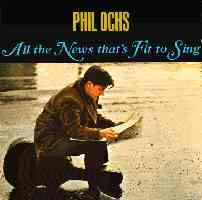 Phil Ochs: All the News That's Fit to Sing (1964)