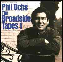 Phil Ochs: The Broadside Tapes Part I